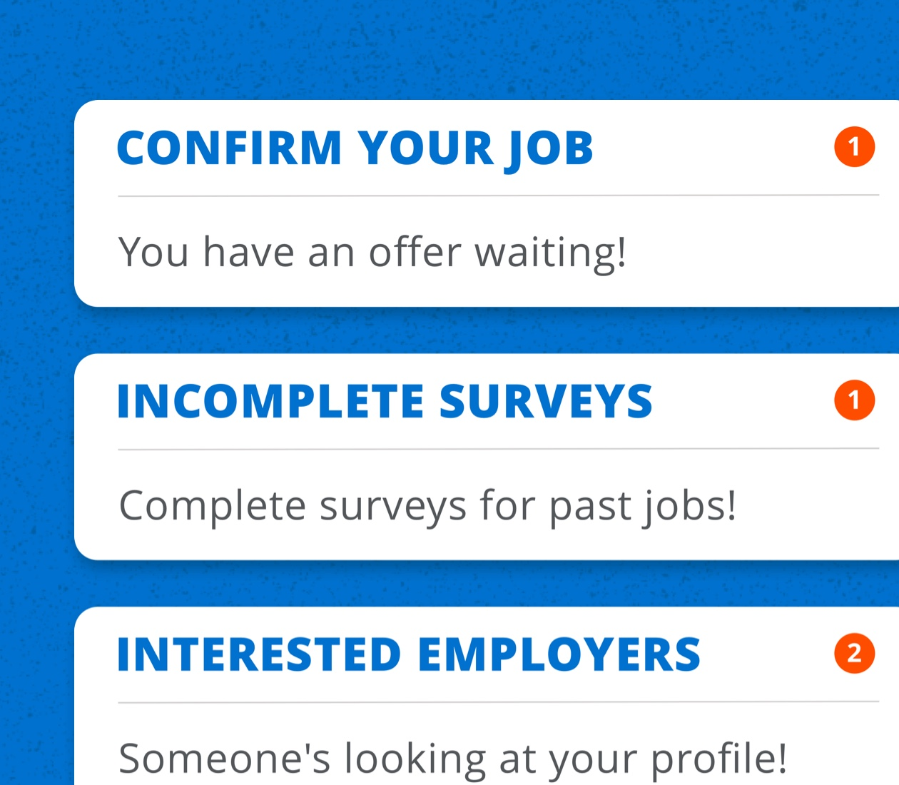 """Cards from the Tradeworthy Jobs app showing prompts such as """"confirm your job"""" or """"incomplete surveys"""""""
