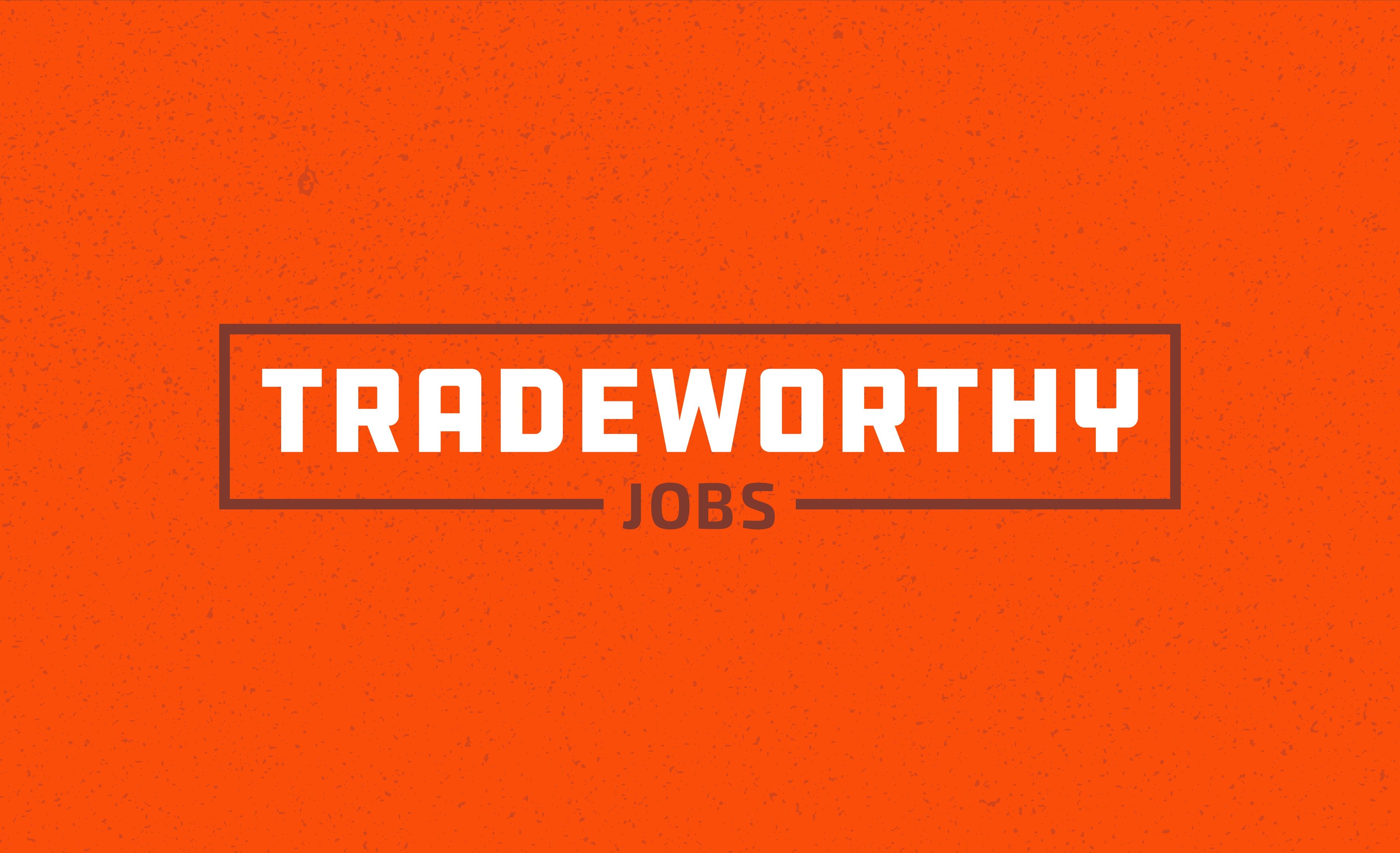 The Tradeworthy Jobs logo on an orange background.